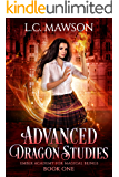 Advanced Dragon Studies (Ember Academy for Magical Beings Book 1)