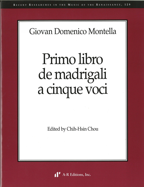 Renaissance 129, Giovan Domenico Montella: Primo libro de madrigali a cinque voci ebook