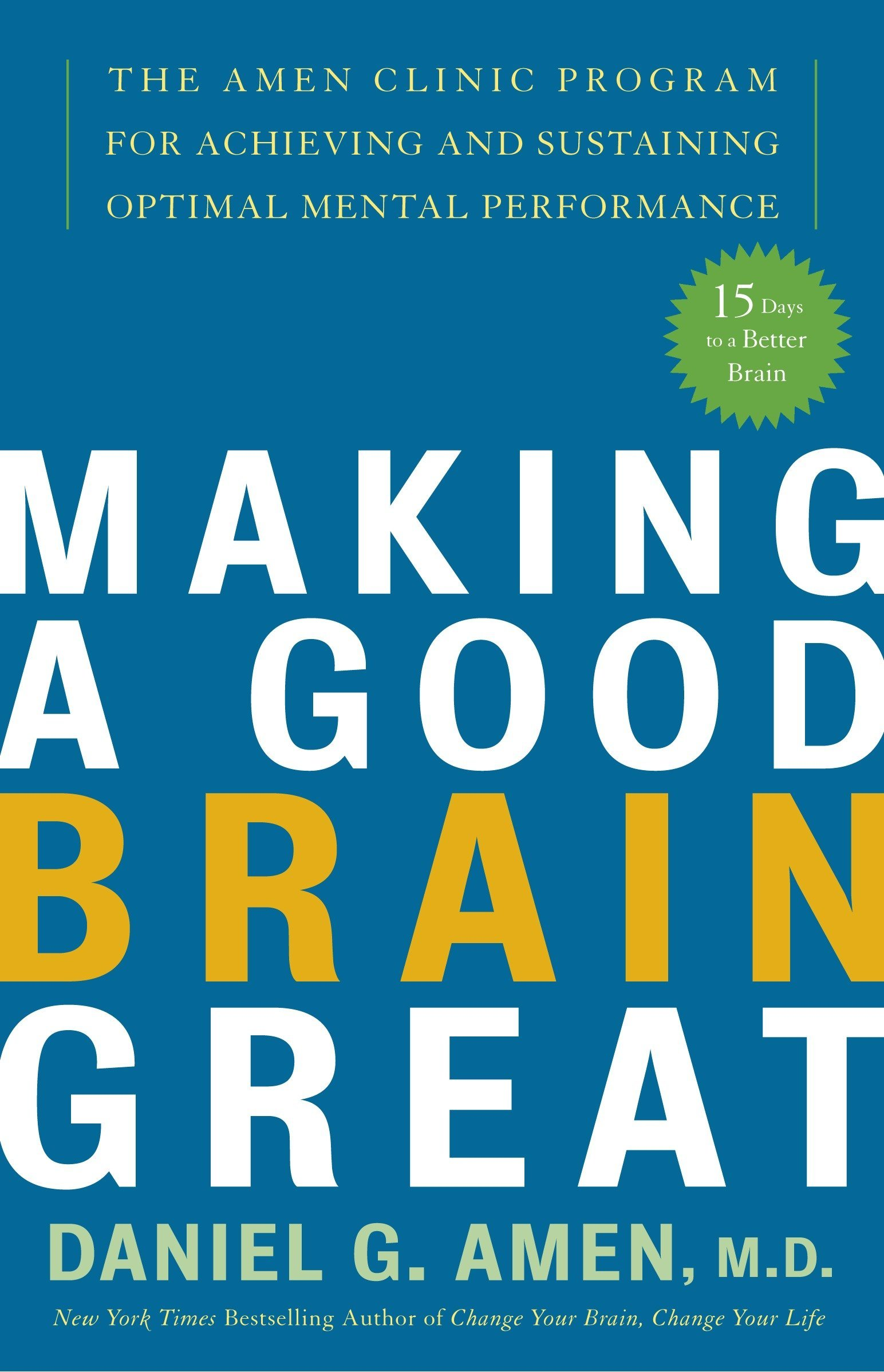 Me and my little brain great brain book 3 ebook 26530389 array making a good brain great the amen clinic program for achieving and rh amazon fandeluxe Choice Image