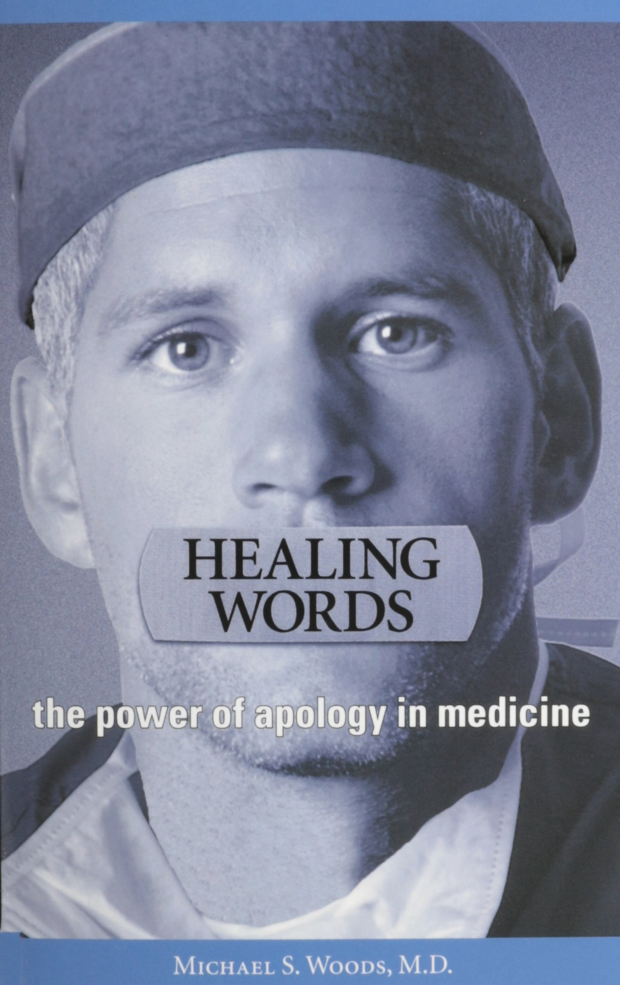 Healing Words: The Power of Apology in Medicine pdf
