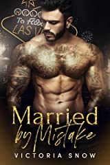 Married by Mistake (Beautiful Mistakes Book 1) Kindle Edition
