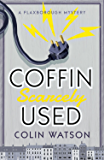 Coffin, Scarcely Used (A Flaxborough Mystery)