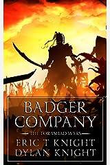 Badger Company (The Torashad Wars Book 1) Kindle Edition