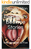 The Devil's Bedtime Stories: Volumes One to Five
