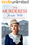 The Murderess: A heart-stopping story of family, love, passion and betrayal