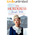 The Murderess: A heart-stopping story of family, love, passion and betrayal (The Missenham Series)