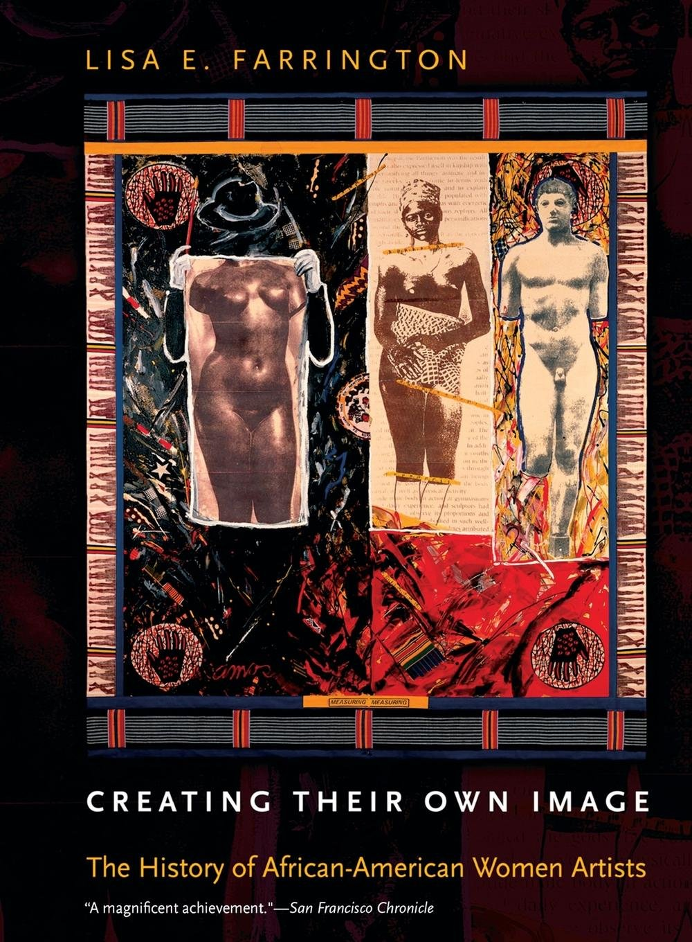 Creating Their Own Image: The History of African-American Women Artists by Oxford University Press