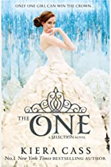 The One (The Selection, Book 3) (The Selection Series) Kindle Edition