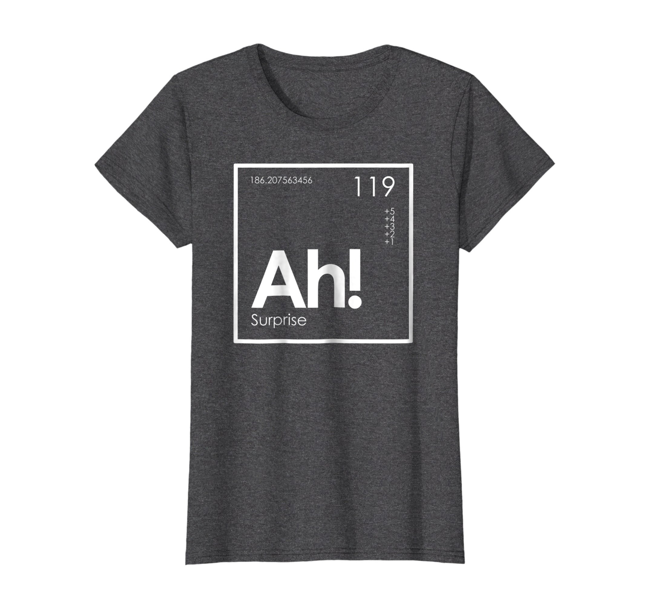 Womens Ah! The Element of Surprise Funny Periodic Table T-Shirt Medium Dark Heather