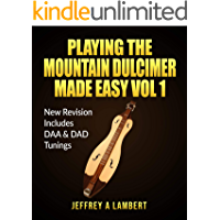 Playing The Mountain Dulcimer Made Easy Vol 1: New Revision DAA & DAD book cover