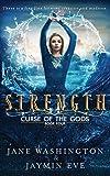 Strength (Curse of the Gods) (Volume 4)