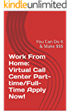 Work From Home: Virtual Call Center Part-time/Full-Time Hiring Now!: How Much Does Your Job Cost You? Find Out: Work sheets inside!