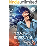 Project Evelyn (Stranger in the Cloud Book 1)