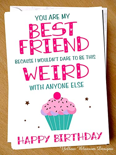 Happy Birthday Greetings Card You Are My Best Friend Because I
