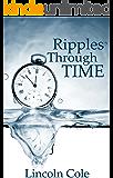 Ripples Through Time (English Edition)