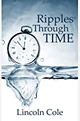 Ripples Through Time Kindle Edition