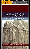Ashoka the Ungreat