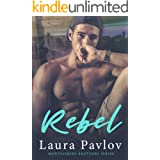 Rebel (Montgomery Brothers Series ~ Book 3)