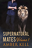Supernatural Mates Vol 1