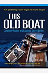 This Old Boat, Second Edition: Completely Revised and Expanded Kindle Edition