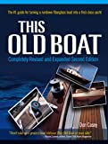 This Old Boat, Second Edition: Completely Revised and Expanded (English Edition)