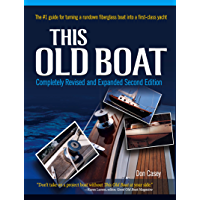 This Old Boat, Second Edition: Completely Revised and Expanded