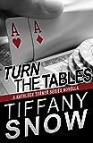 Turn the Tables: A Kathleen Turner Series Novella