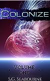 Colonize: Volume One