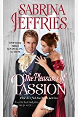The Pleasures of Passion (The Sinful Suitors Book 4) Kindle Edition