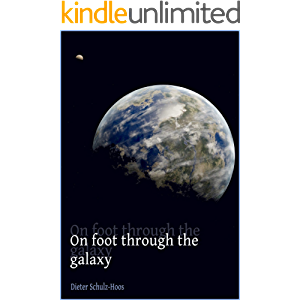 On foot through the galaxy