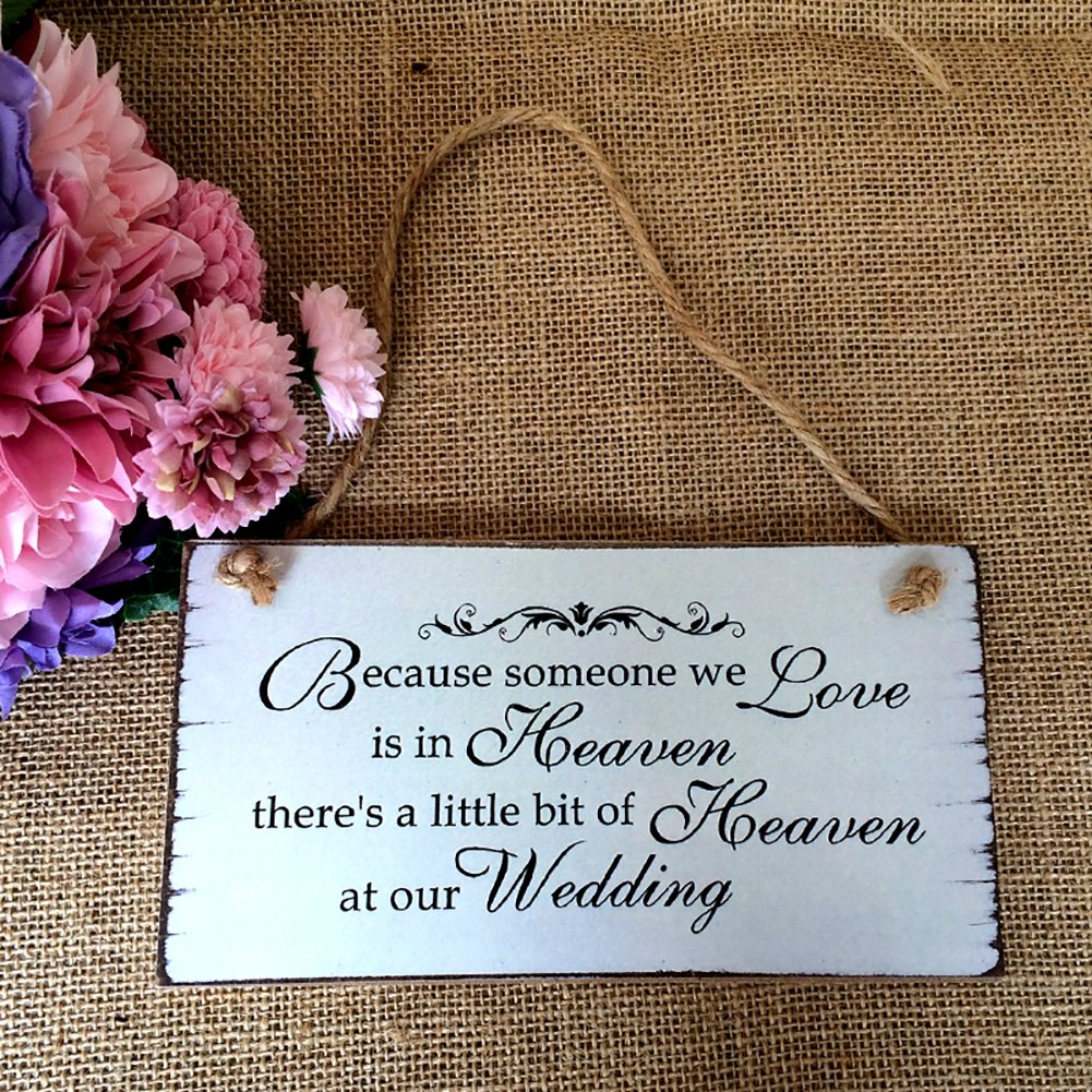 856store Novelty Because Someone We Love is in Heaven Hanging Plaque Wedding Wooden Sign Decor