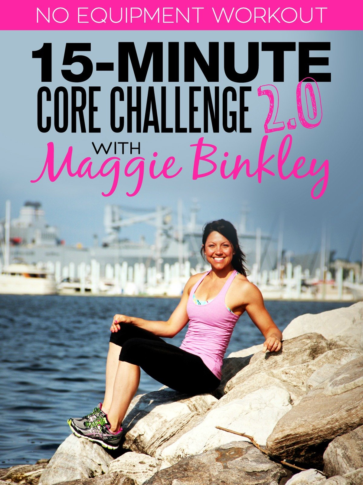 15-Minute Core Challenge 2.0 Workout