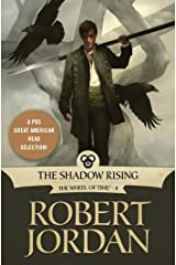 The Shadow Rising: Book Four of 'The Wheel of Time' (Wheel of Time Other 4) Kindle Edition