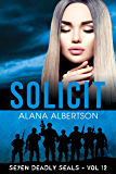 Solicit (Seven Deadly SEALs Book 12)