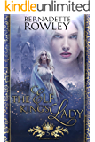 The Elf King's Lady: An Epic Fantasy Romance Novel (Queenmakers Saga Book 5)