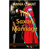 The Saxon Marriage (Women of the Dark Ages)