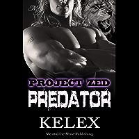 Predator: Z-681: Eine Bear Mountain-Geschichte (Project Zed 6)