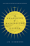 The Awakening of Washington's Church