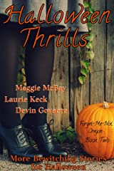 Halloween Thrills (Forget-Me-Not, Oregon Book 2) Kindle Edition