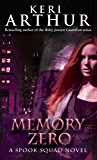 Memory Zero: Number 1 in series (Spook Squad Trilogy)