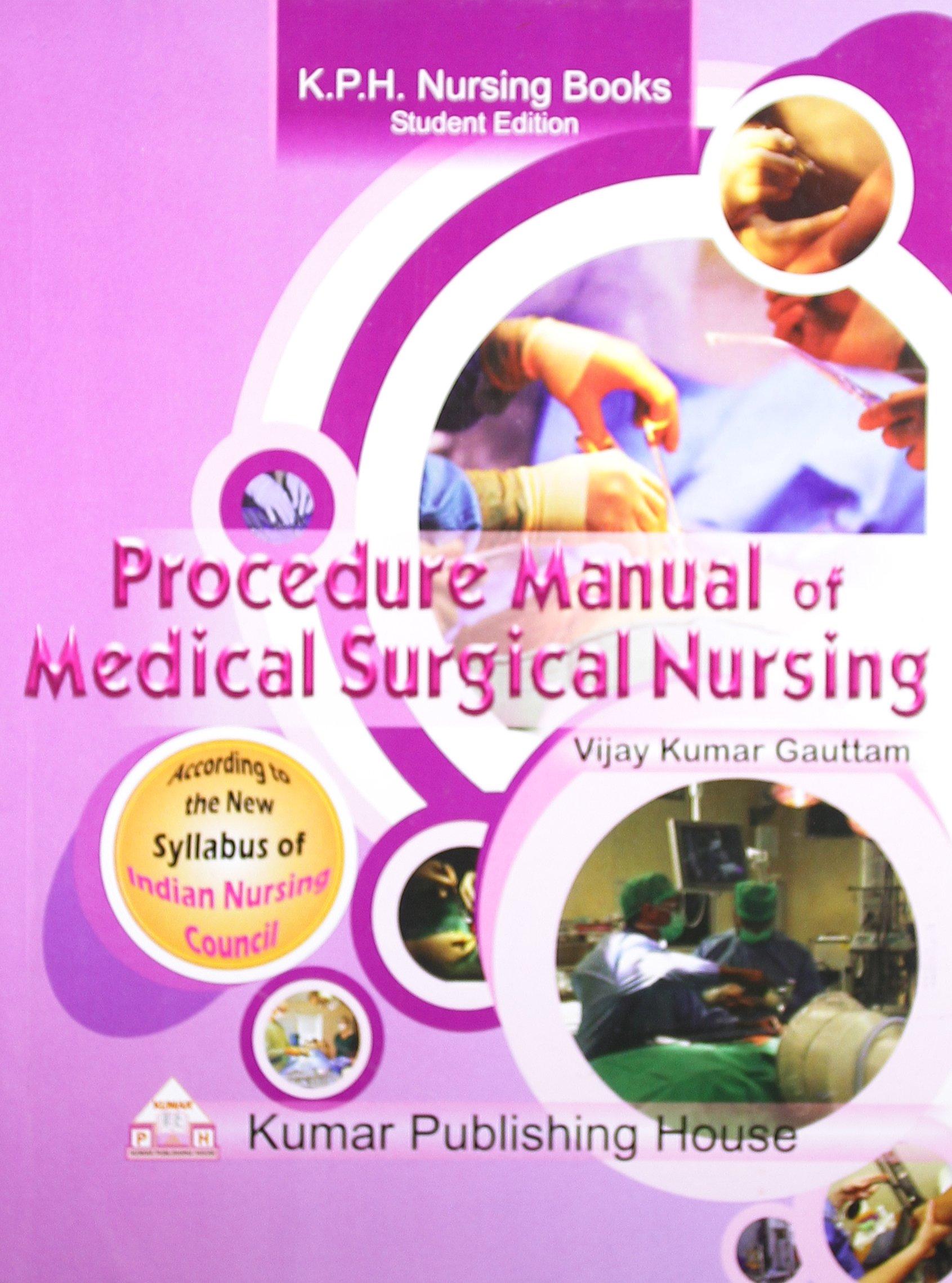 Procedures manual book of medical surgical nursing, chikitsa ki.