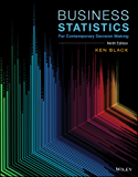 Business Statistics: For Contemporary Decision Making, 9th Edition