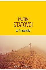 La Traversée (French Edition) Kindle Edition