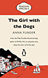 The Girl with the Dogs: Penguin Special