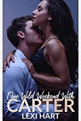 One Wild Weekend with Carter Kindle Edition