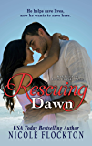 Rescuing Dawn - A Second Chance Romance (Lovers Unmasked Book 2)