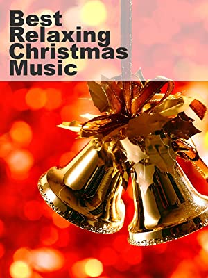amazoncomtr watch best relaxing christmas music prime video - Best Christmas Music Videos