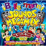 Ballermann Sounds Megamix - The Best of Dance & Partyschlager Vol. 1