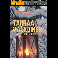 Tahraa valkoinen pöytäliina (Finnish Edition)