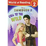 World of Reading, Level 2: Disney Zombies 2: Call to the Wild